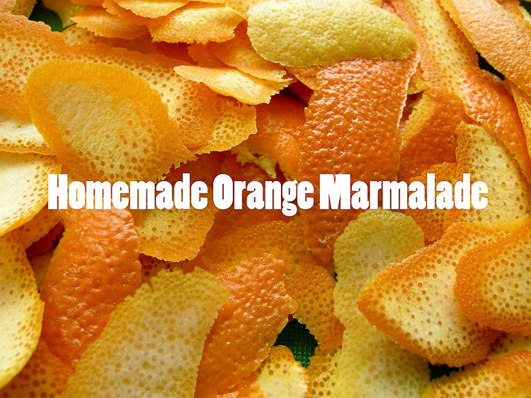 How to Make Homemade Orange Marmalade