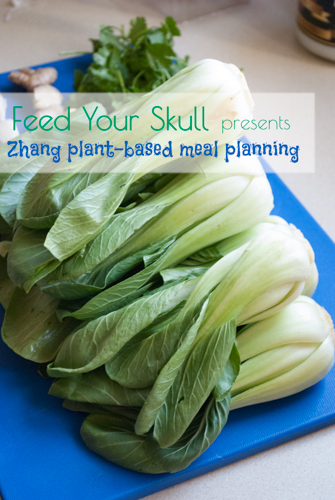Simple Meal Planning: Zhang Dinner | Feed Your Skull