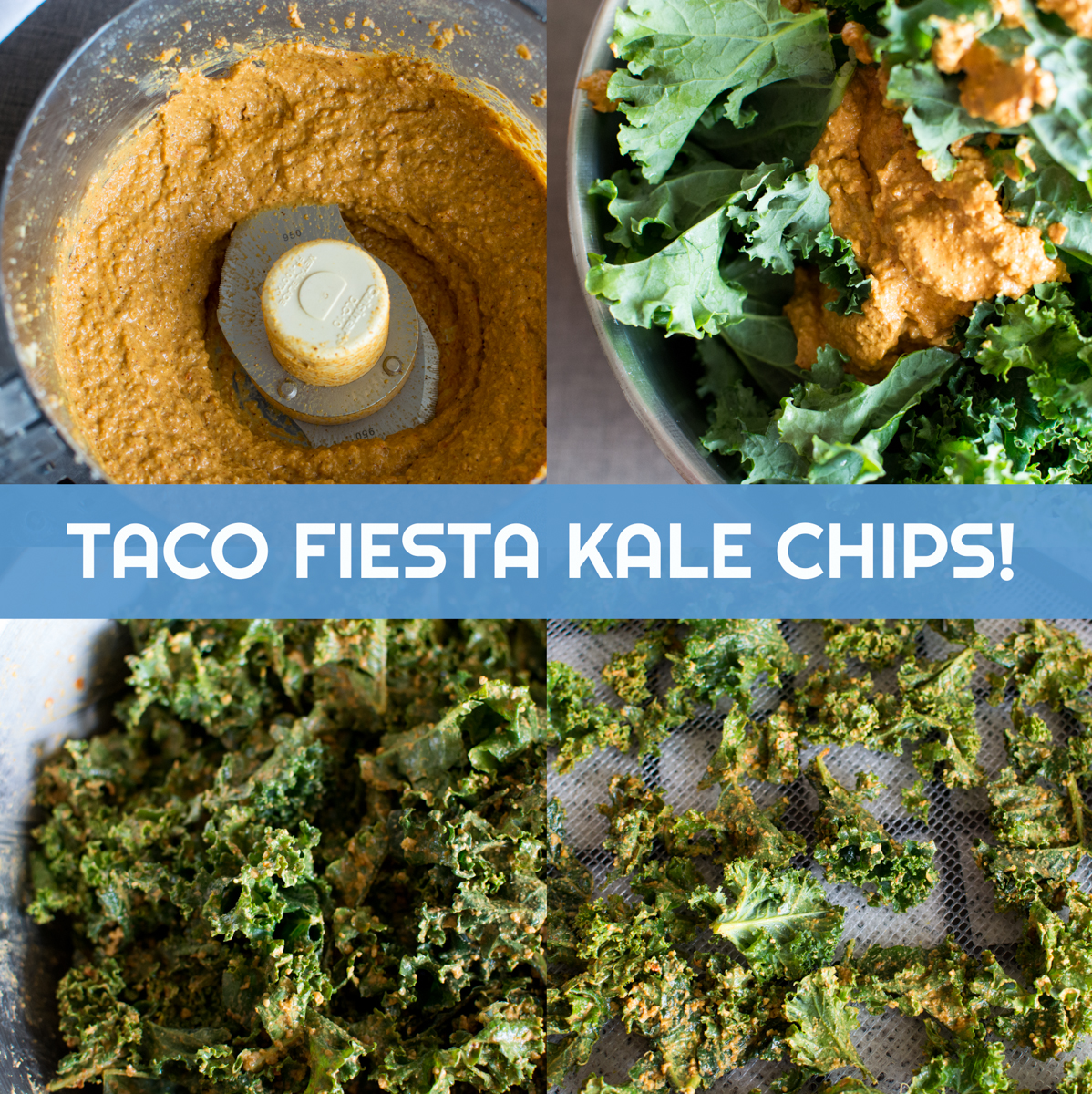 Taco Fiesta Kale Chips | Feed Your Skull