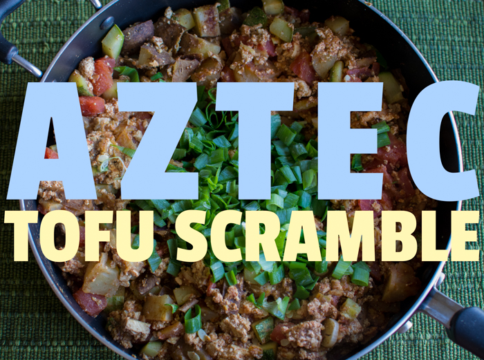 Aztec Tofu Scramble | Feed Your Skull