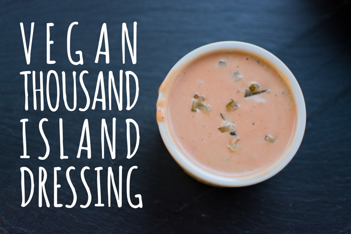 Vegan Thousand Island Dressing | Feed Your Skull