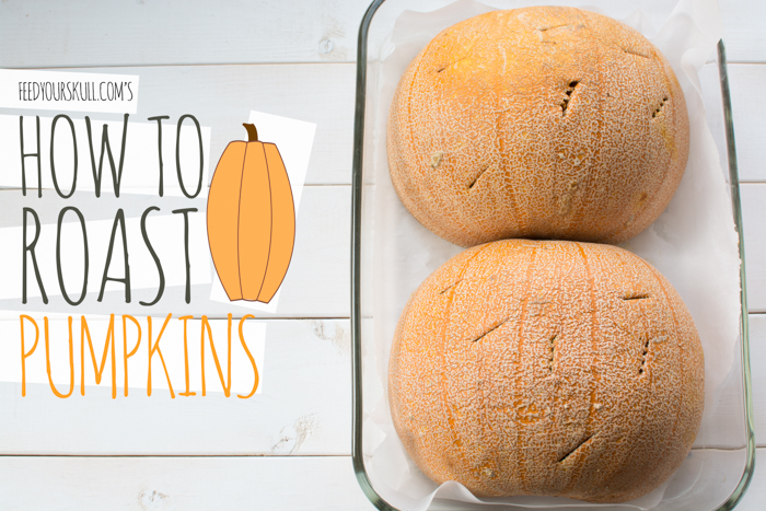 How to Roast Pumpkin | Feed Your Skull