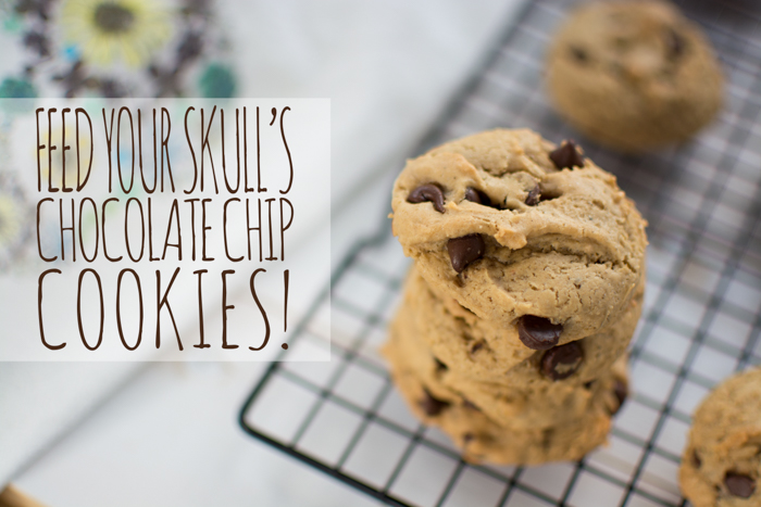 Chocolate Chip Cookies | Feed Your Skull