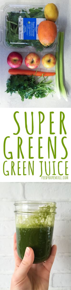Super Greens Green Juice Recipe | Feed Your Skull