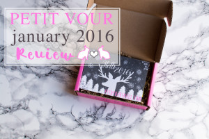 Petit Vour January 2016 Review | Feed Your Skull