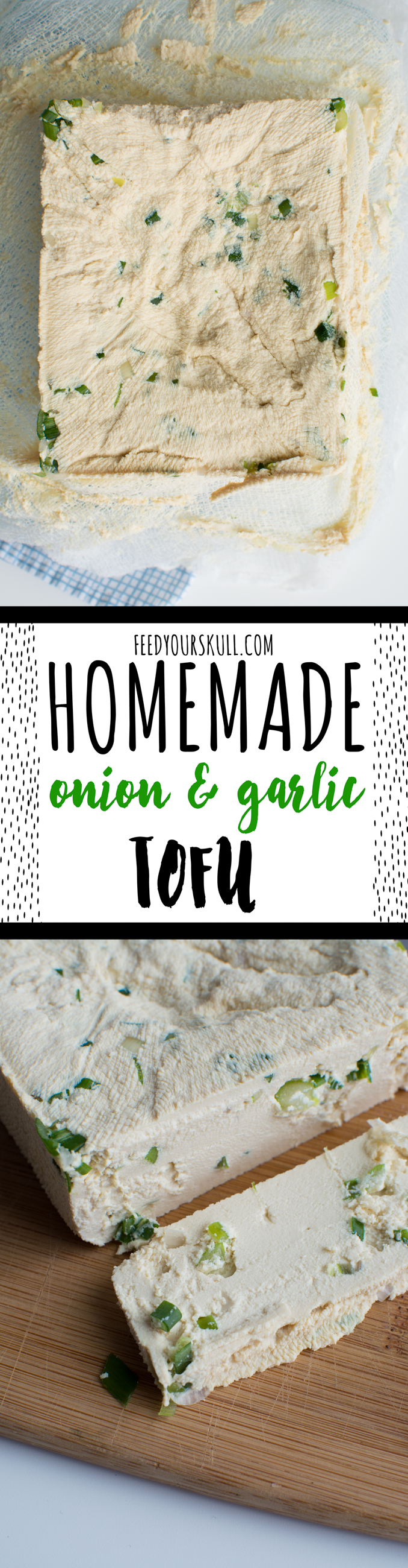 Homemade Onion & Garlic Tofu | Feed Your Skull