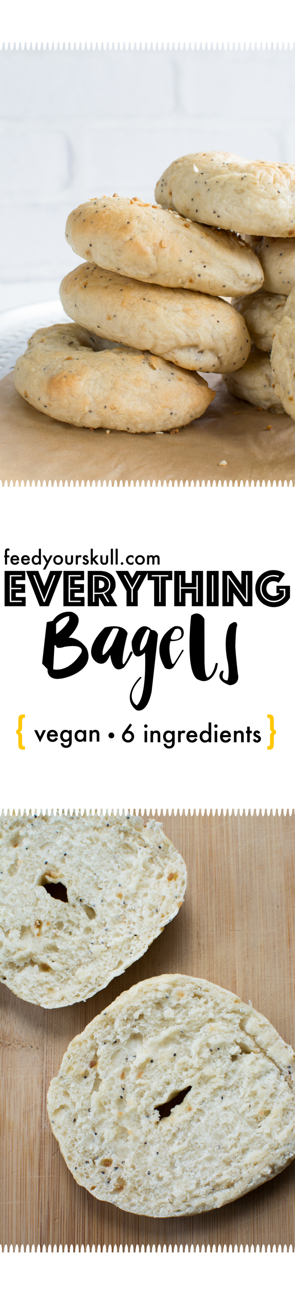 Everything Bagels | Feed Your Skull
